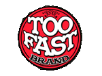Too Fast Brand